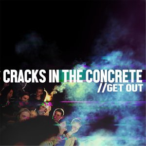 Cracks in the Concrete (feat. Kylle Reece)