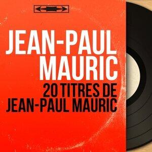 20 titres de Jean-Paul Mauric - Mono version