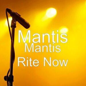Mantis Rite Now