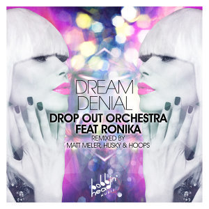 Dream Denial (feat. Ronika)