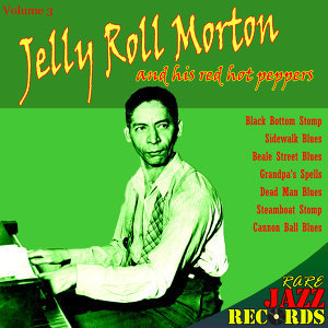 Rare Jazz Records - Jelly Roll Morton and His Red Hot Peppers, Vol. 3