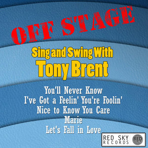 Off Stage - Swing and Sing with Tony Brent