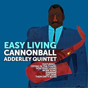 Easy Living: Cannonball Adderley Quintet