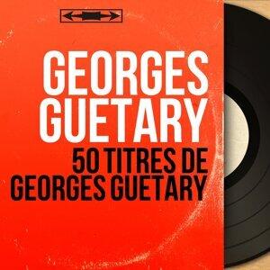 50 Titres de Georges Guétary - Mono Version