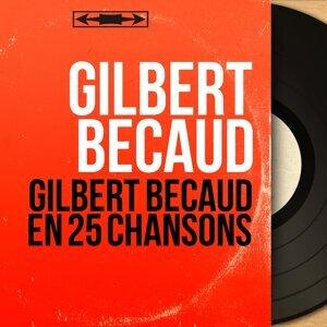 Gilbert Bécaud En 25 Chansons