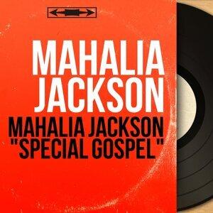 """Mahalia Jackson """"Special Gospel"""" - Le Gospel Chanté Par Une Des Plus Grandes Voix, Mahalia Jackson"""