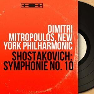 Shostakovich: Symphonie No. 10 - Mono Version