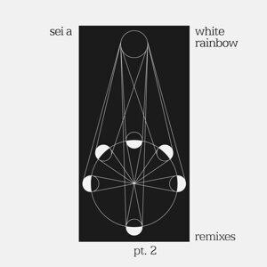 White Rainbow Remixes Pt. 2