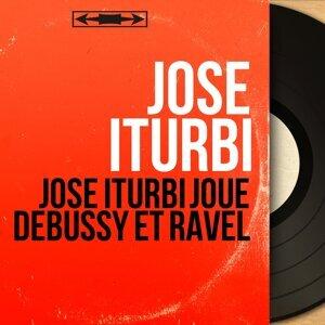 José Iturbi joue Debussy et Ravel - Stereo Version