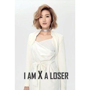 I Am X A Loser