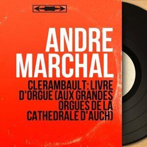 Clérambault: Livre d'orgue (aux grandes orgues de la cathédrale d'Auch) - Stereo Version
