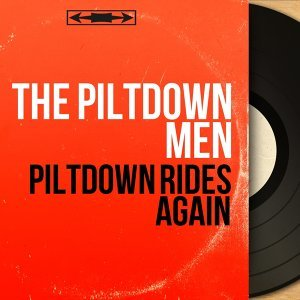 Piltdown Rides Again - Mono Version