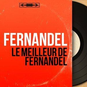 Le meilleur de Fernandel - Mono Version