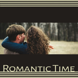 Romantic Time – Sensual Jazz Music, True Love, Instrumental Sounds for Lovers, Smooth Jazz, Emotional Music, Heart Sounds