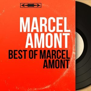 Best of Marcel Amont - Mono Version