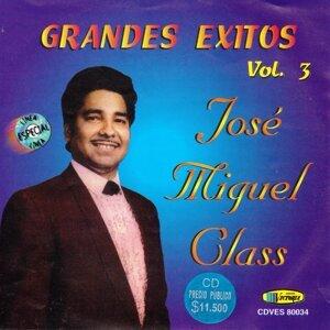 José Miguel Class Grandes Éxitos Vol.3
