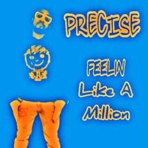 Feelin Like A Million