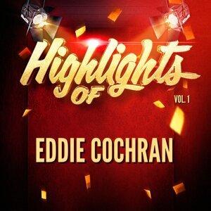 Highlights of Eddie Cochran, Vol. 1