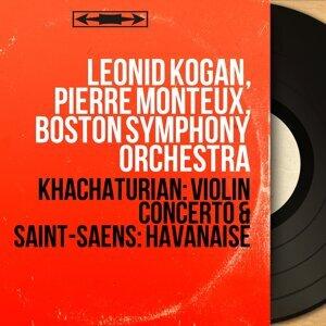 Khachaturian: Violin Concerto & Saint-Saëns: Havanaise - Remastered, Mono Version