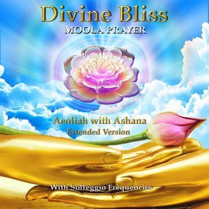 Divine Bliss Moola Prayer (Extended Version) [feat. Ashana]