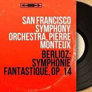Berlioz: Symphonie fantastique, Op. 14 - Mono Version
