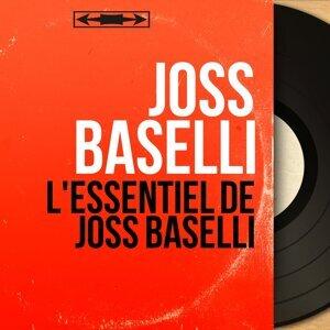 L'Essentiel de Joss Baselli - Mono Version