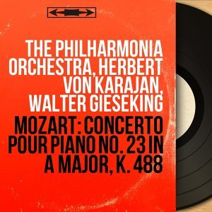 Mozart: Concerto pour piano No. 23 in A Major, K. 488 - Remastered, Mono Version