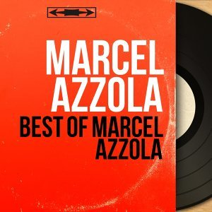 Best of Marcel Azzola - Mono Version