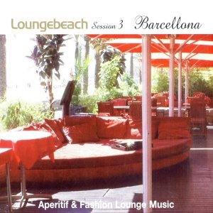 Loungebeach Session 3 - Barcelona