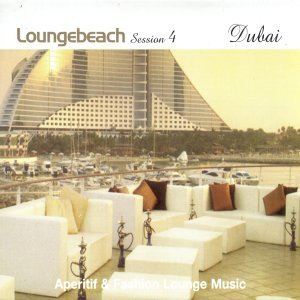 Loungebeach Session 4 - Dubai