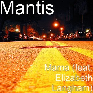 Mama (feat. Elizabeth Langham)