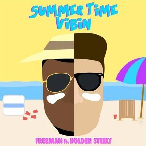 Summer Time Vibin' (feat. Holden Steely)