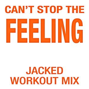 Can't Stop the Feeling (Jacked Workout Mix) [128 BPM]