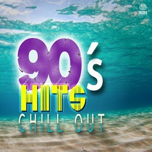 90's Hits Chill Out