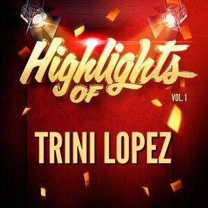 Highlights of Trini Lopez, Vol. 1