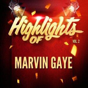 Highlights of Marvin Gaye, Vol. 2