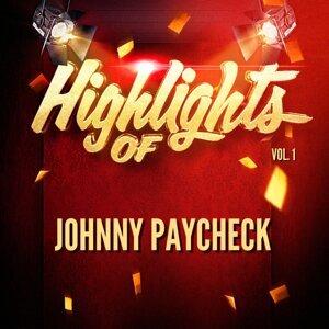 Highlights of Johnny Paycheck, Vol. 1