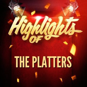 Highlights of The Platters