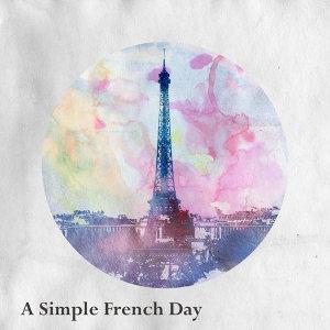法語世界同樂日 (A Simple French Day)