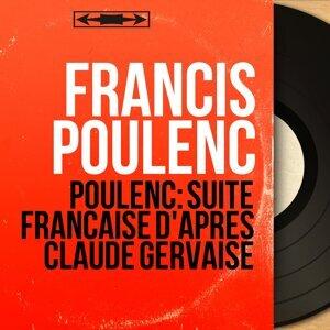 Poulenc: Suite française d'après Claude Gervaise - Mono Version