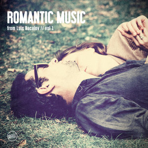 Romantic Music of Luis Bacalov, Vol.1
