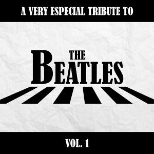 A Very Special Tribute to the Beatles, Vol. 1