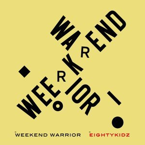Weekend Warrior (Weekend Warrior)