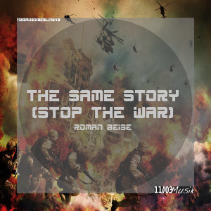 The Same Story (Stop the War)