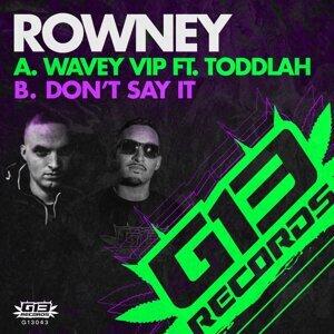 Wavey (VIP) / Don't Say It