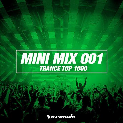 Trance Top 1000 (Mini Mix 001) - Armada Music