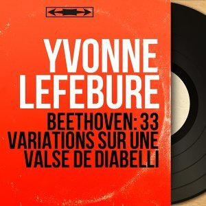 Beethoven: 33 Variations sur une valse de Diabelli - Mono Version