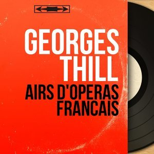 Airs d'opéras français - Mono Version