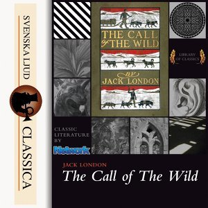 The Call of the Wild - unabridged