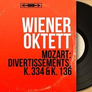 Mozart: Divertissements, K. 334 & K. 136 - Stereo Version